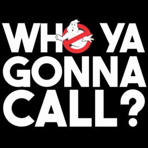 Who ya gonna call? - Ghostbusters T-Shirt - 80's T-Shirt