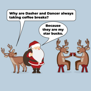 Why are Dasher and Dancer always taking coffee breaks? - Because they are my star bucks. Funny Christmas T-Shirt