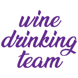 Wine Drinking Team - funny wine t-shirt