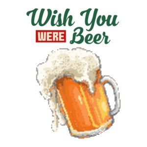 Wish You We're Beer Retro Drinking T-Shirt
