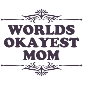 World's Okayest Mom Funny T-shirt
