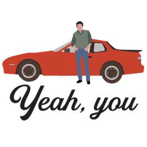 Yeah You - Sixteen Candles - 80's t-shirt