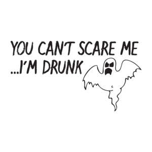 You Can't Scare Me I'm Drunk Halloween T-shirt