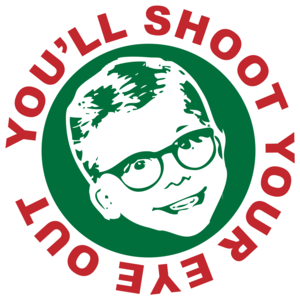 You'll Shoot Your Eye Out - A Christmas Story T-shirt