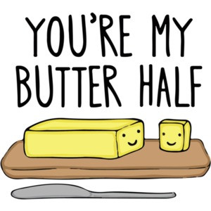 You're my butter half pun t-shirt