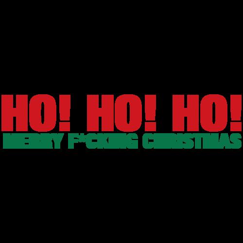 Ho, Ho, Ho Merry F*cking Christmas T-shirt
