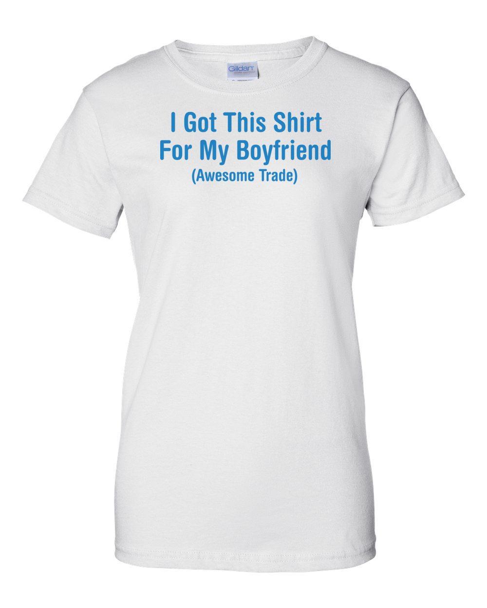 i love my boyfriend t shirt t shirts design concept. Black Bedroom Furniture Sets. Home Design Ideas
