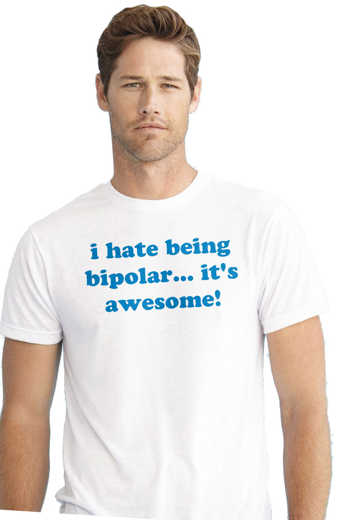 1743fba2 i hate being bipolar... it's awesome! Bipolar T-Shirt