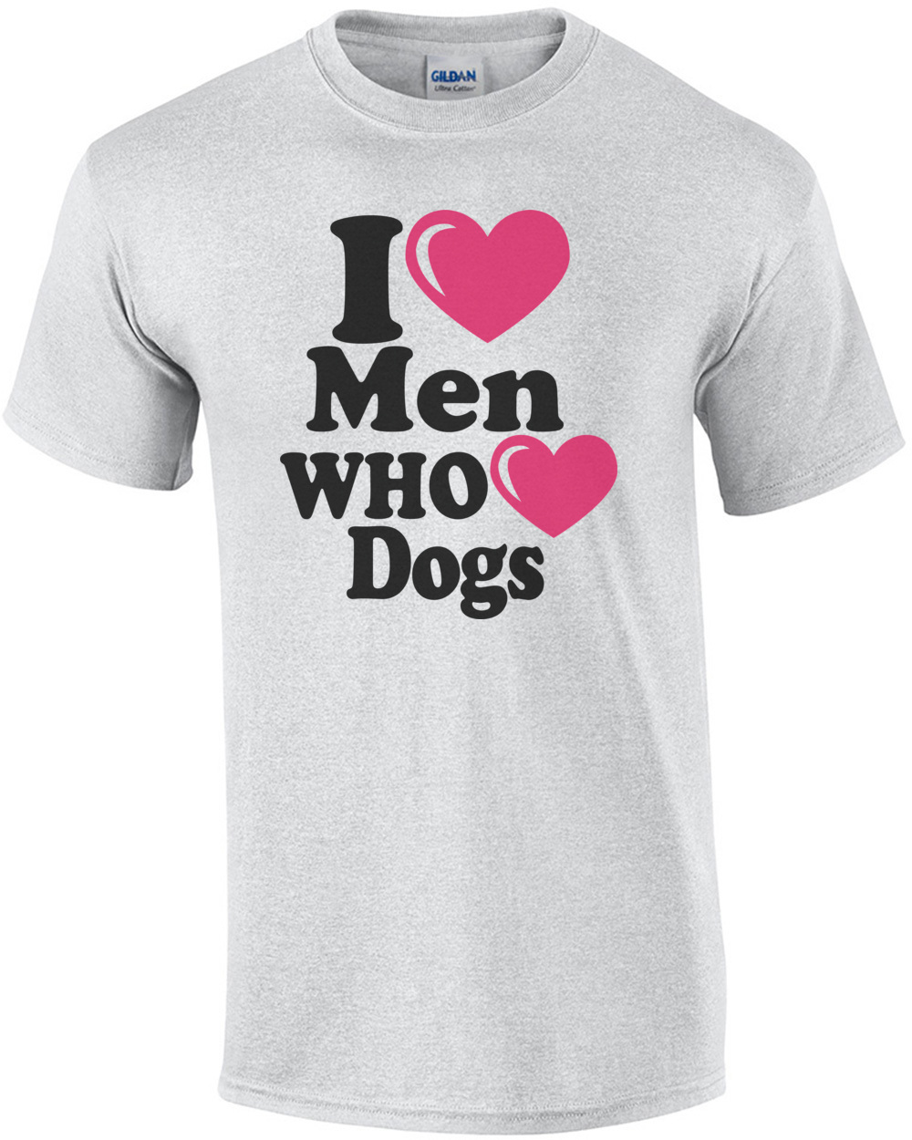 I Heart Men Who Dogs T Shirt