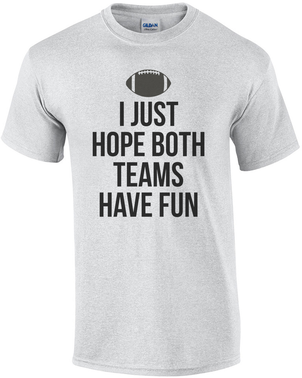 be6d65d94e8d i-just-hope-both-teams-have-fun-football-shirt-mens-regular-ash.jpg
