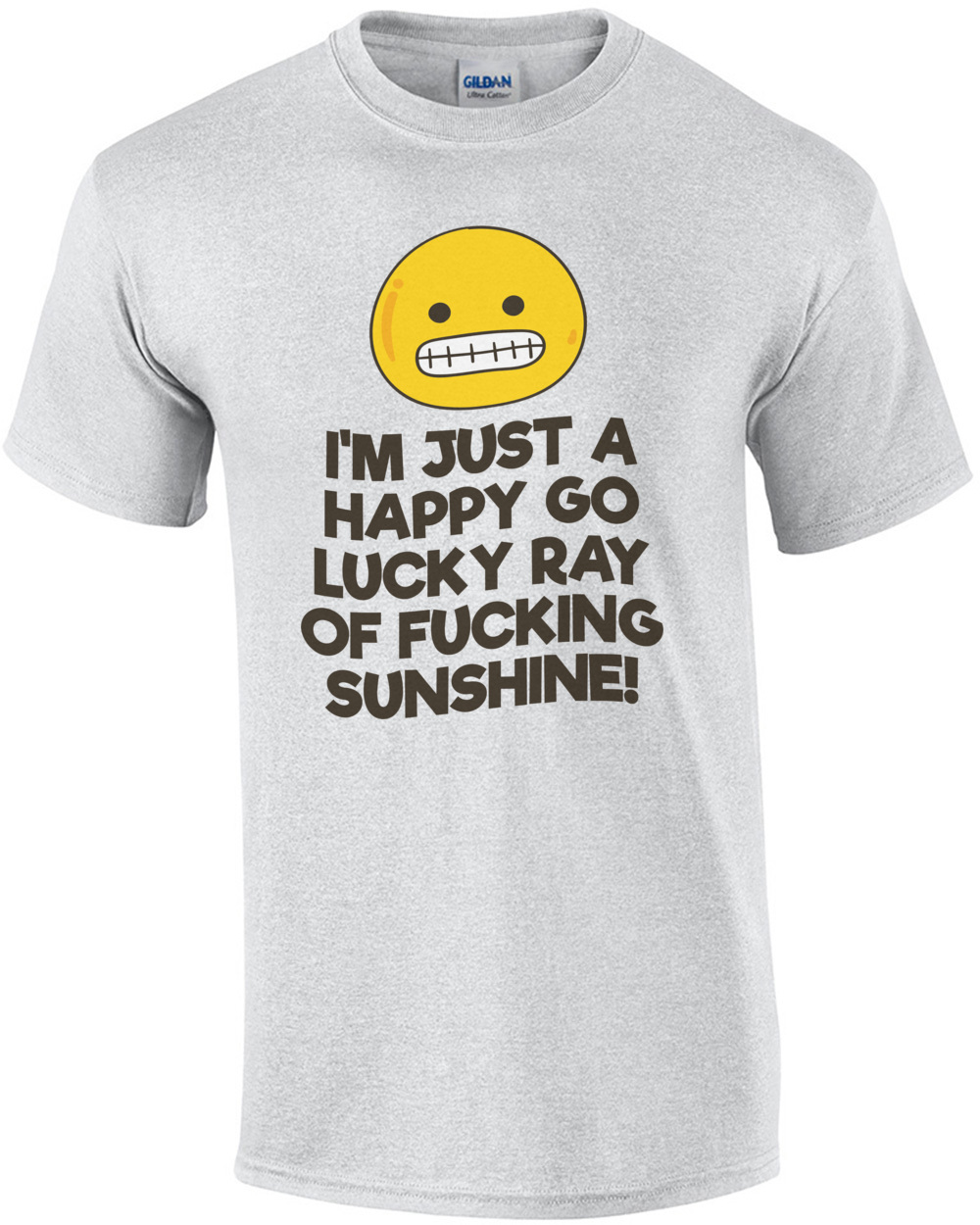 03ab5092 im-just-a-happy-go-lucky-ray-of-fucking-sunshine-tshirt-mens-regular-ash.jpg