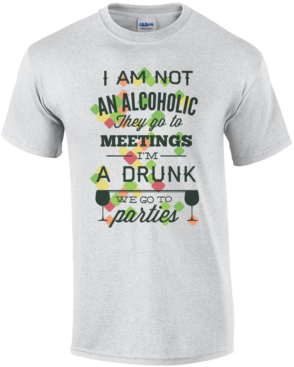 aa3fc68f im-not-an-alcoholic-they-go-to-meetings-im-a-drunk-we-go-to-parties-tshirt -mens-regular-ash.jpg