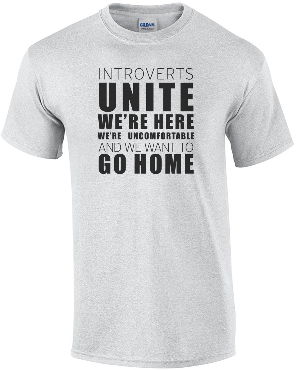 e26f20145 introverts-unite-were-here-were-uncomfortable-and-we-want-to-go-home--funny- introvert-tshirt-mens-regular-ash.jpg
