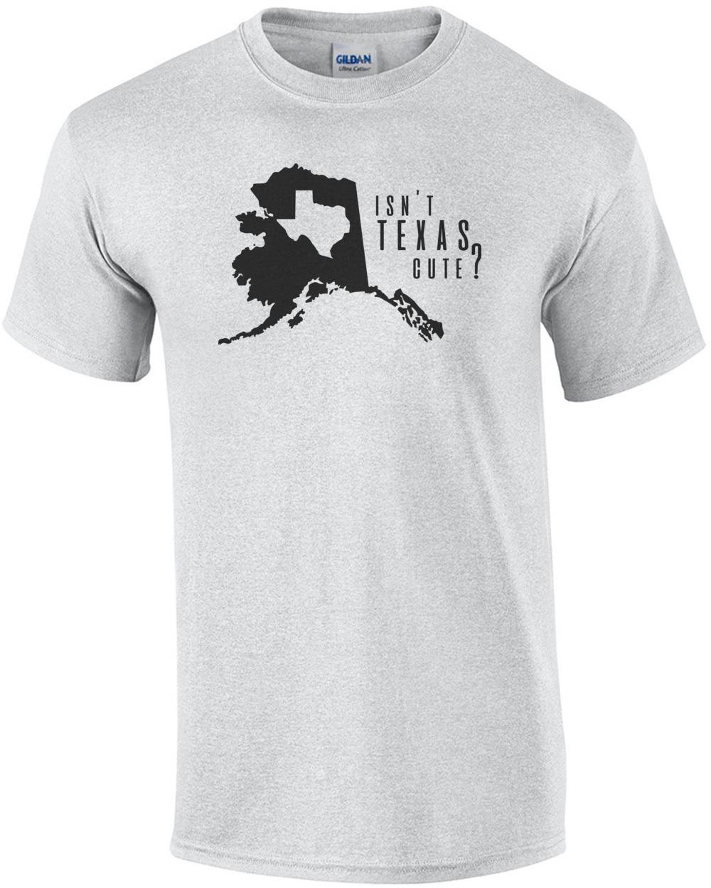 16a617a86e isnt-texas-cute-funny-alaska-tshirt-mens-regular-ash.jpg