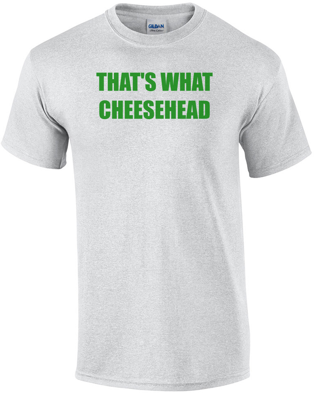 cd9a7904c ljp-thatswhatcheeseheadfunnygreenbaypackers-mens-regular-ash.jpg