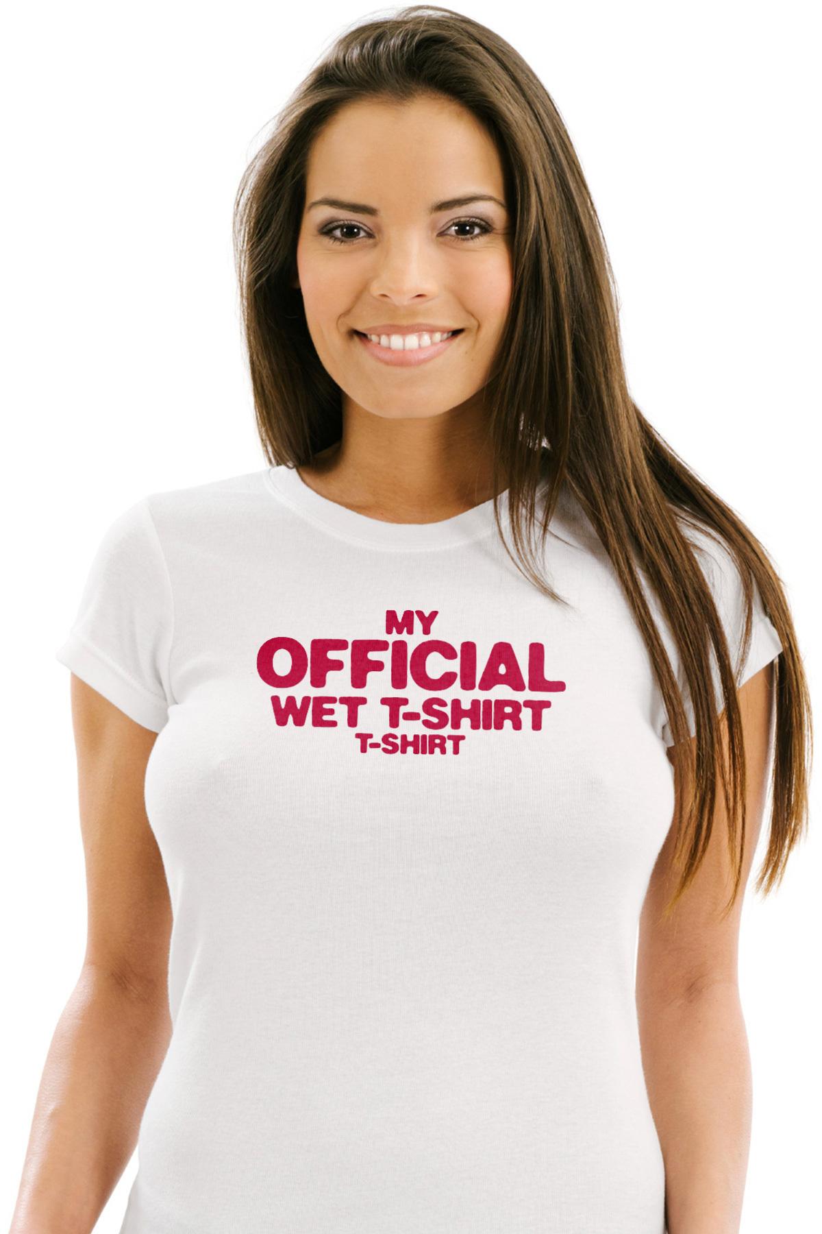 My Official Wet T-shirt T-shirt