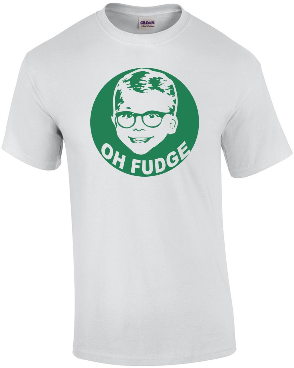 Oh Fudge - A Christmas Story Shirt