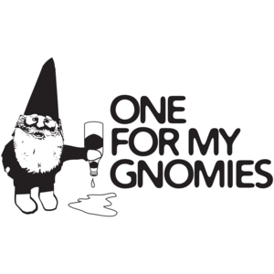 One For My Gnomies Shirt