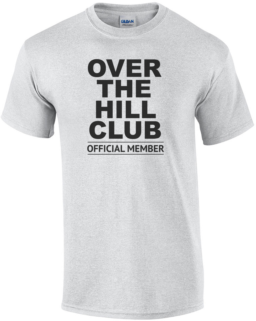 Over The Hill Club Official Member 40th Birthday Tshirt Mens Regular Ash
