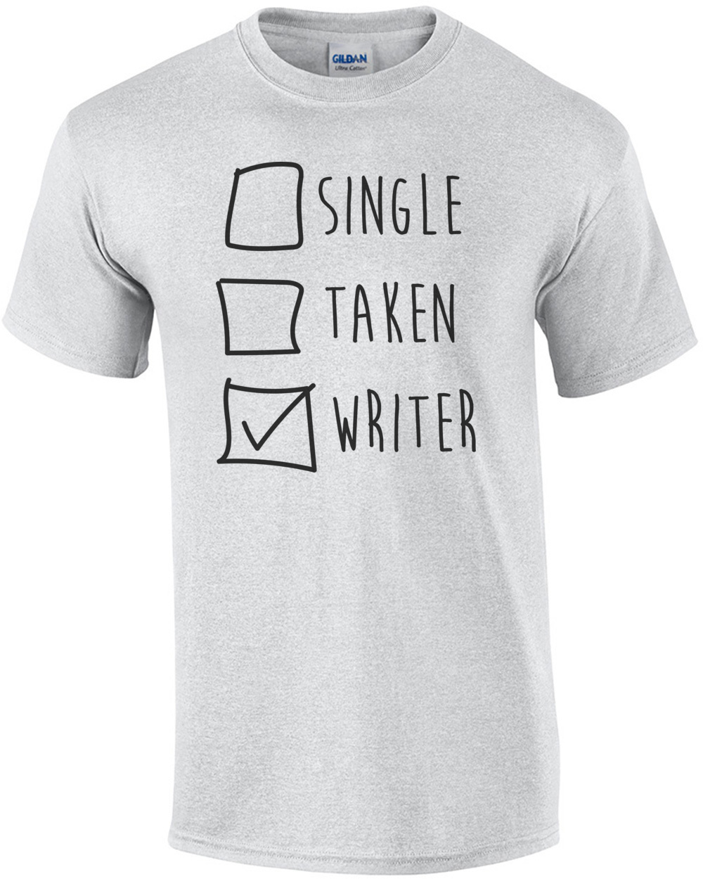 c7b25b70 single taken writer funny writer t shirt ...