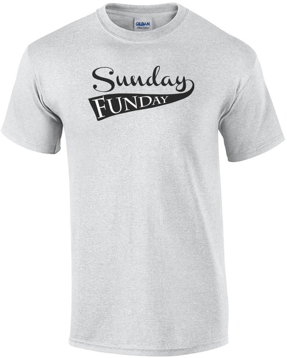 af1576b30 Sunday Funday T-Shirt shirt