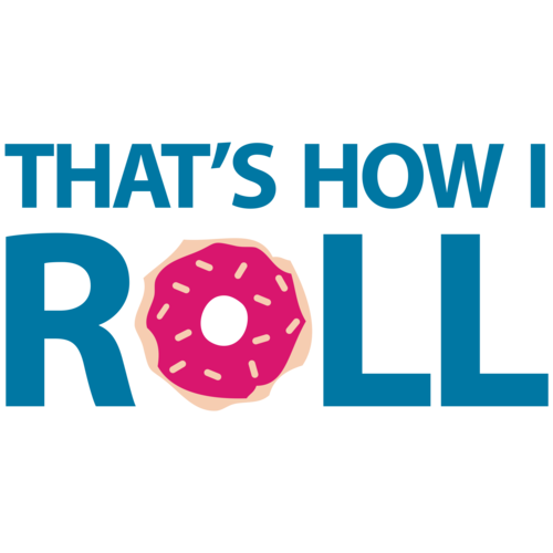 ca6a46b9 thats-how-i-roll--donut-funny-shirt-preview.png