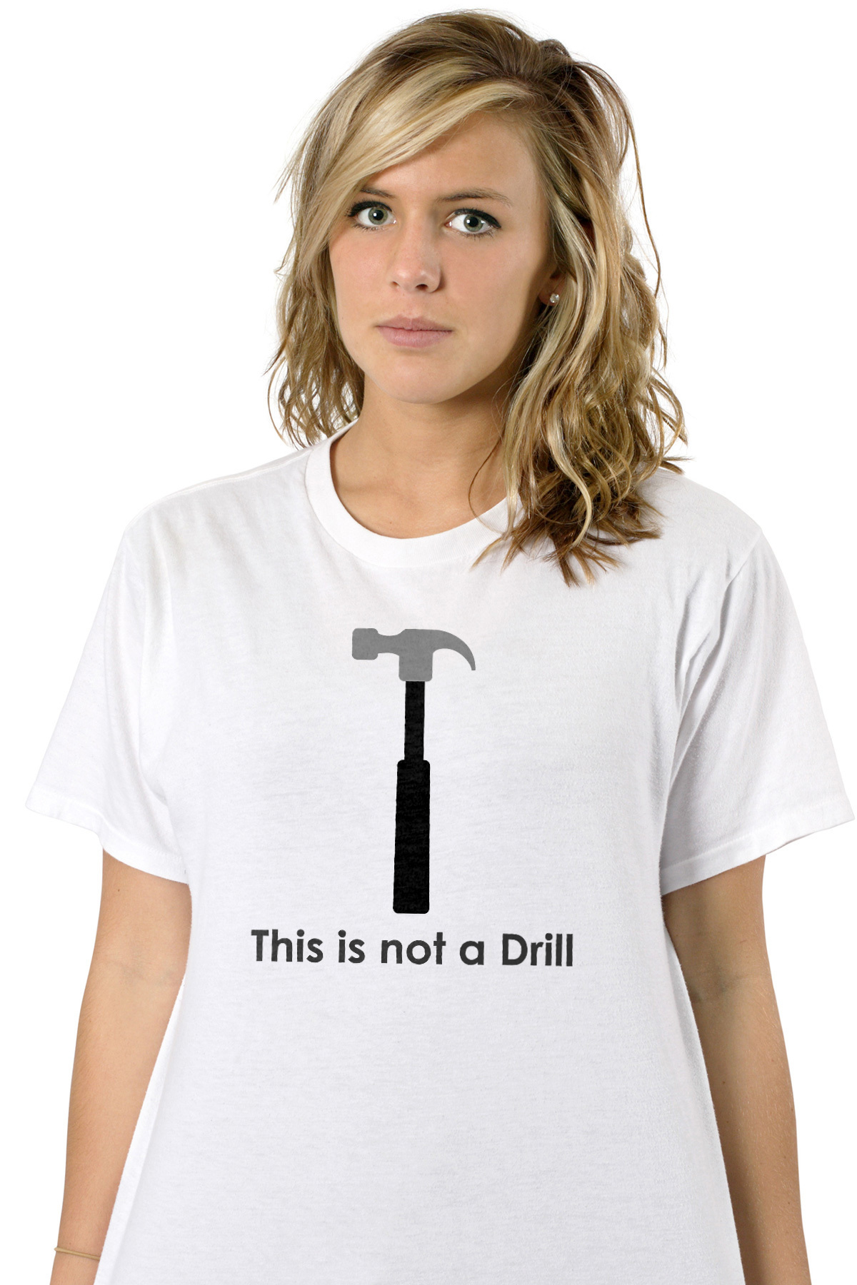 4280e7015 This is not a drill - Funny T-Shirt shirt