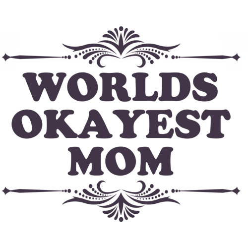 88f9a21a World's Okayest Mom Funny T-shirt