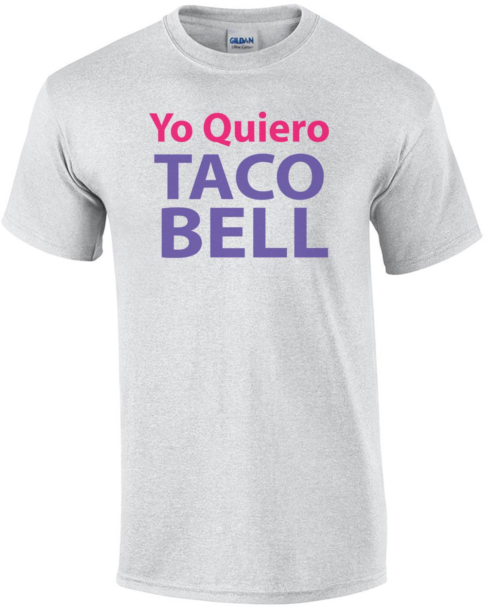 370a17d5 Yo Quiero Taco Bell T-shirt