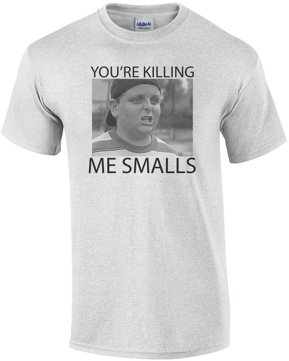 fa00b6501310 You're Killing Me Smalls - Sandlot T-Shirt